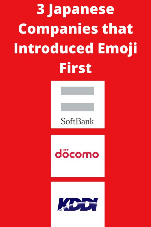 Companies That Created Emoji